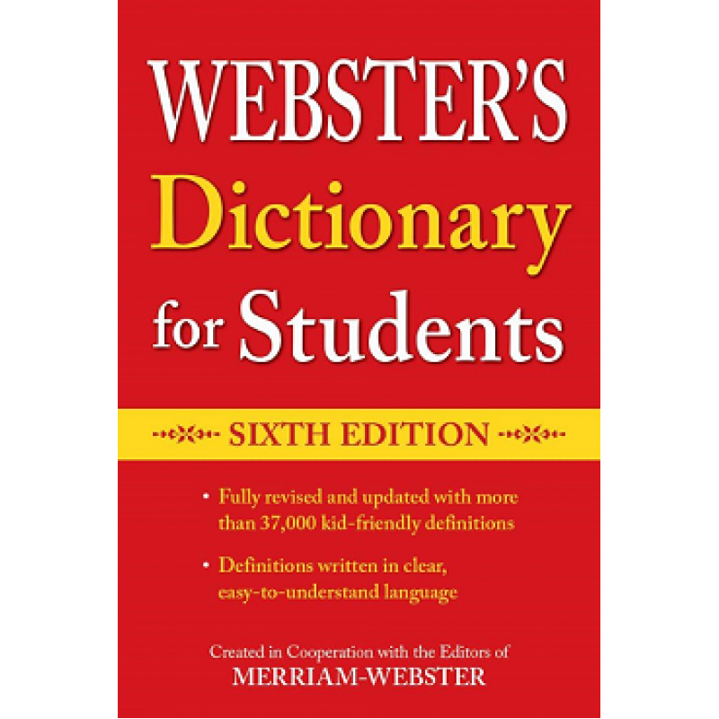Webster's Dictionary for Students, Sixth Edition