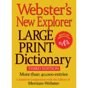 Webster's New Explorer Large Print Dictionary, Third Edition