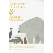 A Student's Dictionary & Animal Gazetteer