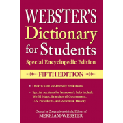 Webster's Dictionary for Students, Special Encyclopedic Edition - Fifth Edition